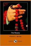 The Rosary (Dodo Press) - Florence L. Barclay