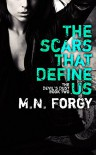 The Scars That Define Us (The Devil's Dust Book 2) - M. N. Forgy