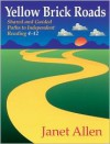 Yellow Brick Roads: Shared and Guided Paths to Independent Reading 4-12 - Janet Allen, Philippa Stratton