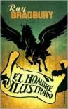 El hombre ilustrado - Ray Bradbury, Francisco Abelenda