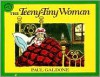 The Teeny-Tiny Woman - Paul Galdone