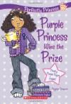 Purple Princess Wins the Prize - Alyssa Crowne, Charlotte Alder