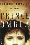 Prince Ombra - Roderick MacLeish