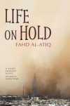 Life on Hold - Fahd Al-Atiq, Jonathan Wright