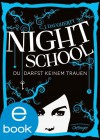 Night School. Du darfst keinem trauen  - C.J. Daugherty, Axel Henrici, Peter Klöss, Carolin Liepins