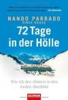 72 Tage in der Hölle - Nando Parrado, Vince Rause