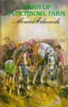 Spirit of Punchbowl Farm - Monica Edwards