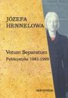 Votum Separatum. Publicystyka 1982-1999 - Józefa Hennelowa