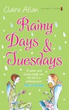 Rainy Days and Tuesdays - Claire Allan