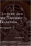 Culture and the Thomist Tradition: After Vatican II - Tracey Rowland, Rowland Tracey