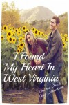 I Found My Heart In West Virginia - Chelsea Falin, Cory Hammond
