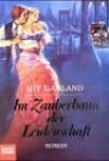 Im Zauberbann der Leidenschaft : Roman - Kit Garland