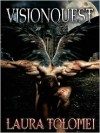 Visionquest - Laura Tolomei