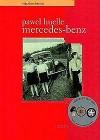 Mercedes-Benz - Paweł Huelle