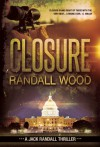 Closure: Jack Randall #1 - Randall Wood