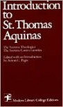 Introduction to Saint Thomas Aquinas - Thomas Aquinas, Anton C. Pegis