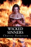 Wicked Sinners - Charity Parkerson