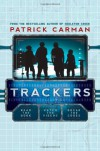 Trackers: Book 1 - Patrick Carman