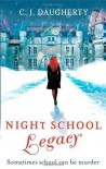 Night School: Legacy: Number 2 in series by Daugherty, C. J. (2013) -