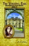 The Vengeful Earl (Bewildering Love Series) - L. A. Hilden