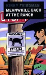 Meanwhile Back at the Ranch - Kinky Friedman