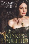 The King's Daughter - Barbara Kyle