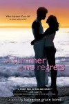 The Summer of No Regrets - Katherine Grace Bond