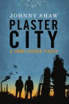 Plaster City - Johnny Shaw