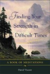 Finding Your Strength in Difficult Times - David Viscott