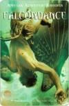 Falcondance (The Kiesha'ra #3) - Amelia Atwater-Rhodes