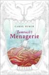 Jamrach's Menagerie - Carol Birch
