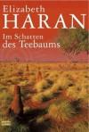Im Schatten des Teebaums - Elizabeth Haran
