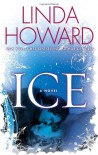 Ice: A Novel - Linda Howard
