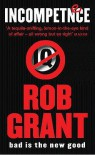 Incompetence - Rob Grant