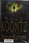 Strange Highways - Dean Koontz