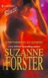 Unfinished Business (Harlequin Blaze #125) - Suzanne Forster