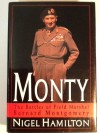 Monty: The Battles of Field Marshal Bernard Montgomery - Nigel Hamilton