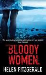 Bloody Women - Helen  Fitzgerald