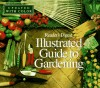 Illustrated guide to gardening (updated w/ color) - Editors of Reader's Digest
