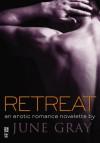 Retreat (Disarm #3) - June Gray