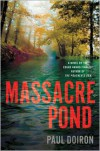 Massacre Pond - Paul Doiron
