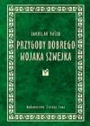 Przygody dobrego wojaka Szwejka podczas wojny światowej - Jaroslav Hašek