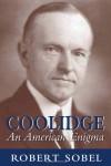 Coolidge: An American Enigma - Robert Sobel