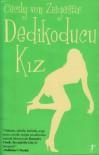 Dedikoducu Kız - Cecily von Ziegesar, Zeynep Yeşiltuna