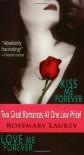 Kiss Me Forever / Love Me Forever - Rosemary Laurey