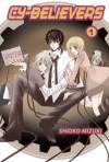 Cy-Believers, Volume 1 - Shioko Mizuki
