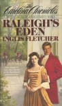 Raleigh's Eden (Carolina Chronicles, #1) - Inglis Fletcher