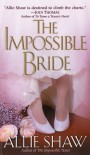 The Impossible Bride - Allie Shaw