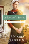 A Mother's Secret - Amy Clipston