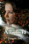 The Eternal Autumn (Vaelandrian Goddesses # 2) - Cassandra Duffy